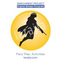 Badge: Fairy Play - Activities