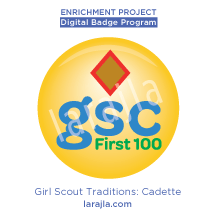 Badge Girl Scout Traditions Cadette Larajla