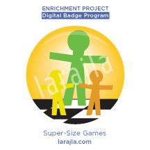 Badge: Super-Size Games
